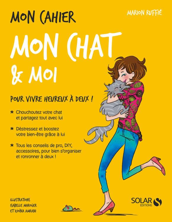 マリオンさんの自著『Mon Chat&Moi(私の猫と私)』。猫と楽しく暮らすコツを解説